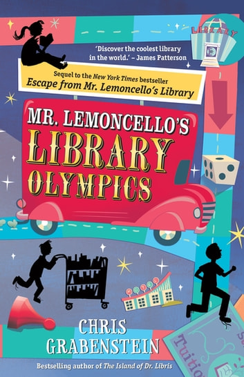 Mr. Lemoncello's Library Olympics ebook by Chris Grabenstein