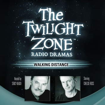 Walking Distance audiobook by Rod Serling,Stacy Keach,Carl Amari