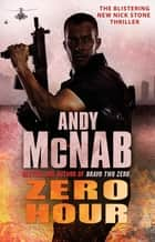 Zero Hour - (Nick Stone Book 13) ebook by