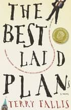 The Best Laid Plans ebook de Terry Fallis