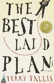 The Best Laid Plans ebook by Terry Fallis