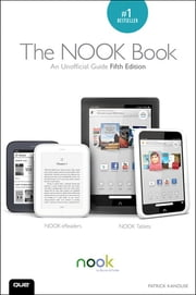 The NOOK Book - An Unofficial Guide ebook by Patrick Kanouse