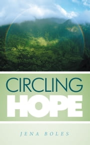 Circling Hope ebook by Jena Boles