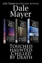 By Death Set 1-3 ebook by Dale Mayer