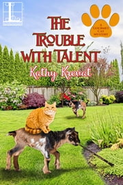 The Trouble with Talent ebook by Kathy Krevat