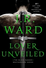 Lover Unveiled ebook by J.R. Ward