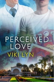 Perceived Love ebook by Viki Lyn