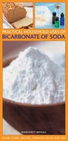 Practical Household Uses of Bicarbonate of Soda ebook by Margaret Briggs