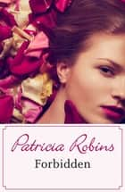 Forbidden ebook by Patricia Robins