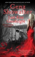 Last Kiss Goodnight ebook by Gena Showalter