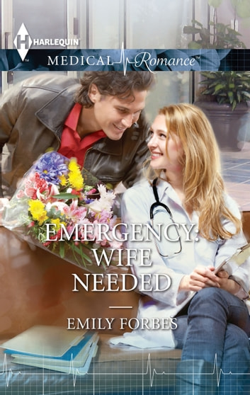 Emergency: Wife Needed ebook by Emily Forbes