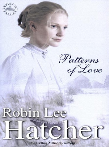 Patterns of Love ebook by Robin Lee Hatcher