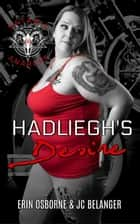 Hadliegh's Desire - Satan's Anarchy, #2 ebook by