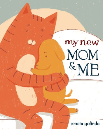 My New Mom & Me ebook by Renata Galindo