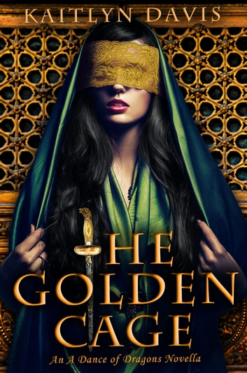 The Golden Cage ebook by Kaitlyn Davis