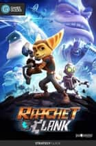 Ratchet and Clank - Strategy Guide ebook by GamerGuides.com