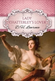 Lady Chatterley's Lover (Global Classics) ebook by D.H. Lawrence,GP Editors