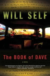 The Book of Dave - A Novel ebook by Will Self