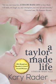 A Taylor-Made Life ebook by Kary Rader