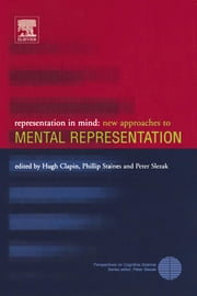 Representation in Mind: New Approaches to Mental Representation ebook by Clapin, Hugh