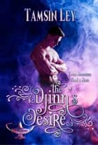 The Djinn's Desire - Mates for Monsters ebook by Tamsin Ley