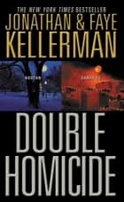 Double Homicide ebook by Jonathan Kellerman, Faye Kellerman