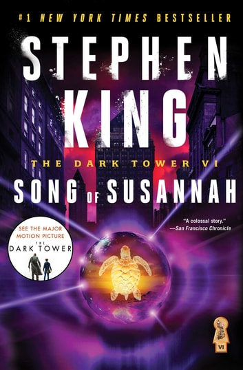 The Dark Tower VI - Song of Susannah ebook by Stephen King