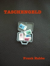 Taschengeld ebook by Frank Habbe