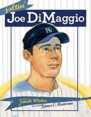 Joltin' Joe DiMaggio - with audio recording ebook by Jonah Winter