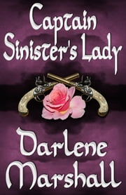 Captain Sinister's Lady ebook by Darlene Marshall