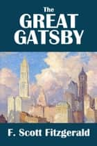 The Great Gatsby by F. Scott Fitzgerald ebook by F. Scott Fitzgerald