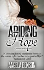 Abiding Hope ebook by Angela Benson