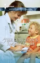 The Surgeon's Family Wish ebook by Abigail Gordon
