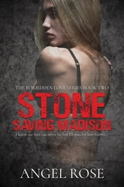 Stone - Saving Madison ebook by Angel Rose