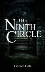 The Ninth Circle ebook by Lincoln Cole