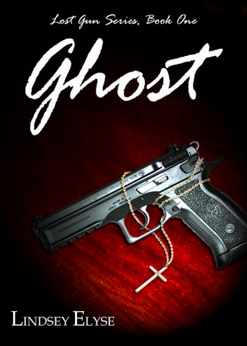 Ghost ebook by Lindsey Elyse