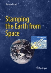 Stamping the Earth from Space ebook by Kobo.Web.Store.Products.Fields.ContributorFieldViewModel
