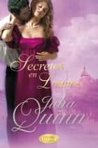 Secretos en Londres ebook by Julia Quinn