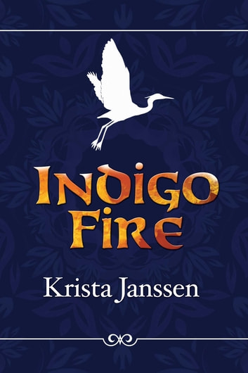 Indigo Fire ebook by Krista Janssen