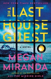 The Last House Guest ebook by Megan Miranda