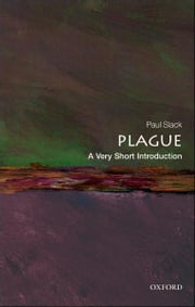 Plague: A Very Short Introduction ebook by Paul Slack