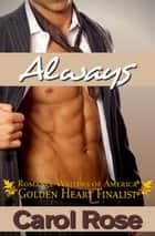 Always Ebook di Carol Rose