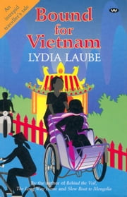 Bound for Vietnam ebook by Lydia Laube