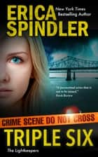 Triple Six ebook by Erica Spindler