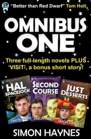 Hal Spacejock Omnibus One - Books one-three in the Hal Spacejock series ebook by Simon Haynes