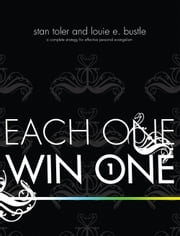 Each One Win One - A Complete Strategy for Effective Personal Evangelism ebook by Toler,Stan; Bustle,Louie
