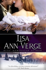 Heaven In His Arms ebook by Lisa Ann Verge