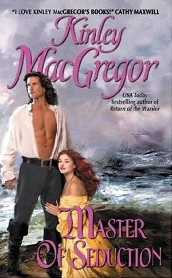 Master of Seduction ebook by Kinley MacGregor
