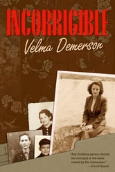 Incorrigible ebook by Velma Demerson