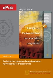 Exploiter les moyens d'enseignement numériques et traditionnels (Chapitre) ebook by Richard Prégent,Huguette Bernard,Anastassis Kozanitis